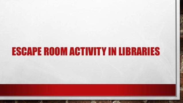 library instruction escape room
