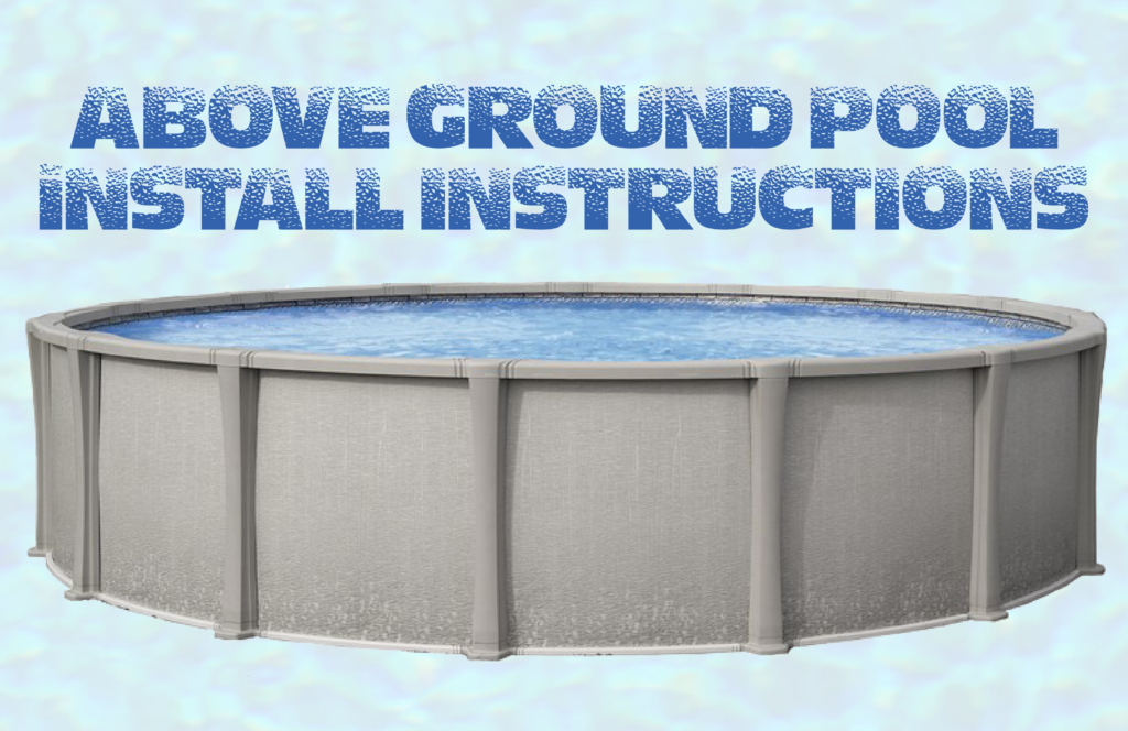 instructions mirage above ground pool